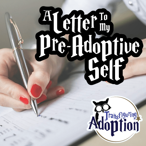 letter-to-my-pre-adoptive-self-square