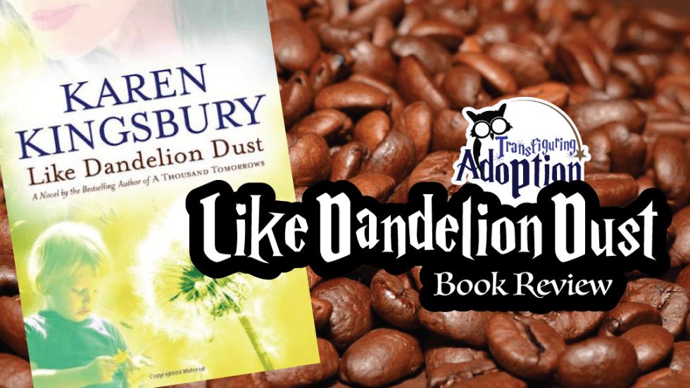 like-dandelion-dust-karen-kingsbury-book-review-rectangle