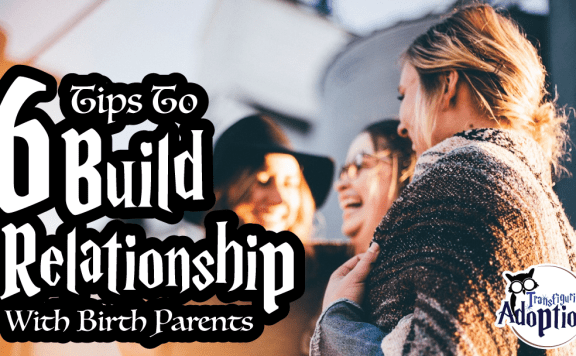 6-tips-building-relationship-birth-parents-rectangle