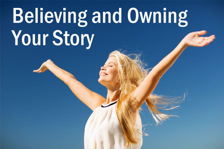 Believing-Our-Own-Story2