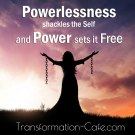 TC 290: Cafe Book Club – Presence Part 5 – How Powerlessness Shackles the Self