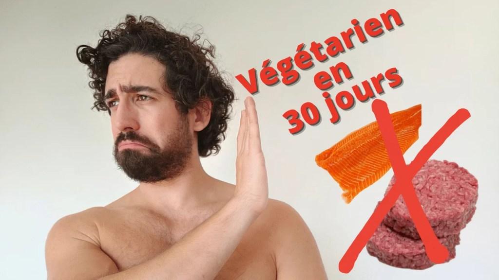 comment devenir végétarien en 30 jours