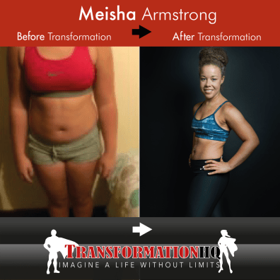 Meisha Armstrong TransformationHQ Before and After 1500