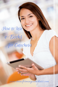 use ebooks for catechesis