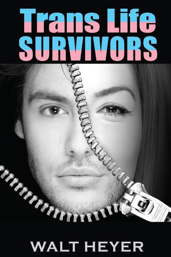 Order Trans Life Survivors - by Walt Heyer