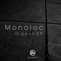 DEBUT DE MONOLOC EN SOMA RECORDS