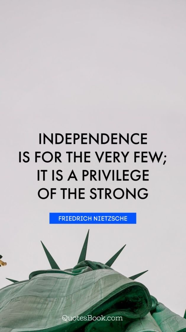 One-Liner Wednesday: Independence