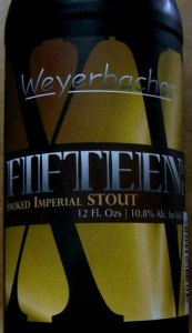 Weyerbacher Fifteen.