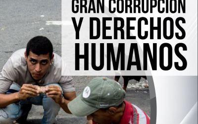 Gran corrupción y derechos humanos