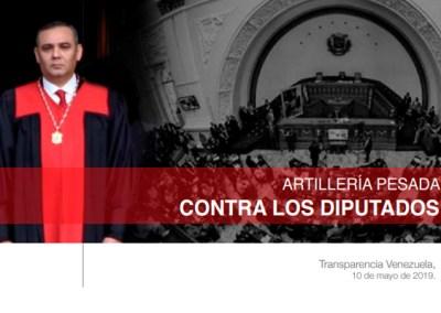 Informe especial: Artillería pesada contra los diputados