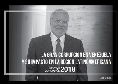 La gran corrupción en Venezuela y su impacto en la región latinoamericana