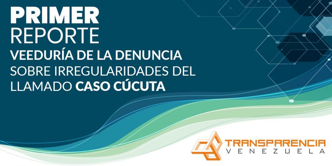 Primer Informe | Veeduría de la denuncia sobre irregularidades del llamado caso Cúcuta