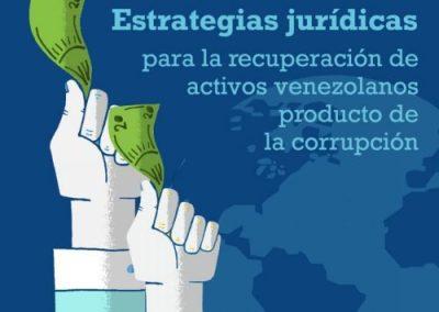 Estrategias jurídicas para la recuperación de activos venezolanos producto de la corrupción