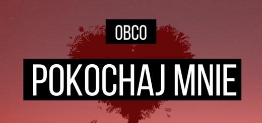 Obco - Pokochaj Mnie tekst lyrics trapoffice