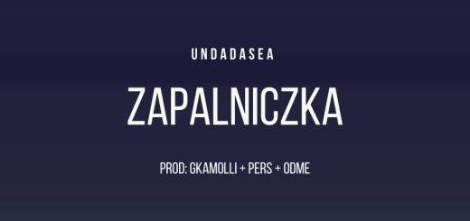 UNDADASEA — ZAPALNICZKA tekst lyrics trapoffice