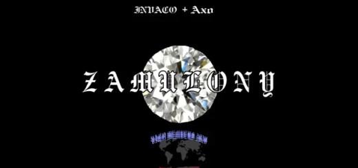 INVACO + AXO - Z A M U L O N Y tekst lyrics