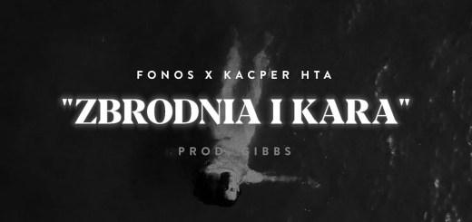 Kacper x Fonos - Zbrodnia i Kara