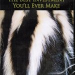 Skunks: The Best Investment You'll Ever Make (DVD)