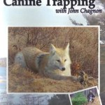 Canine Trapping with John Chagnon – DVD