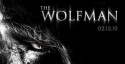 WOLFMAN starring Benicio del Toro, Emily Blunt, Hugo Weaving and Anthony Hopkins opens February 12th