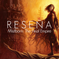 Reseña | Mistborn Libro I: The Final Empire