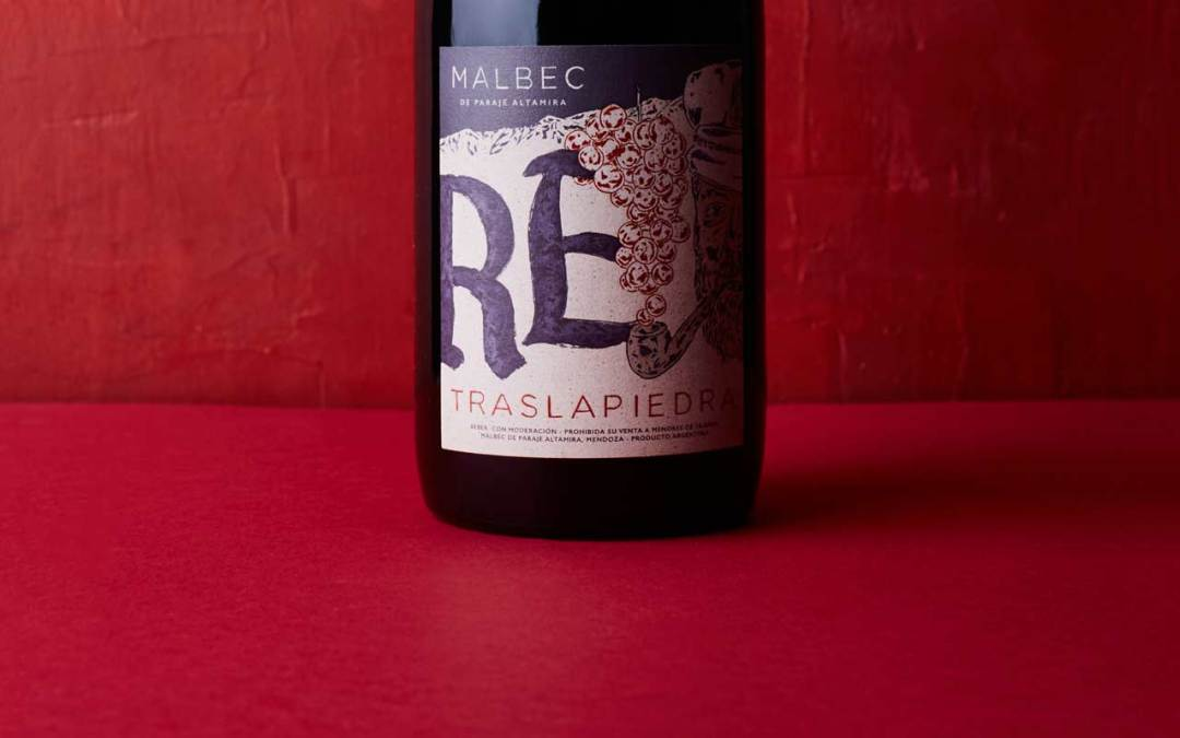 "Re Traslapiedra , un Malbec ""Re"" de Paraje Altamira"