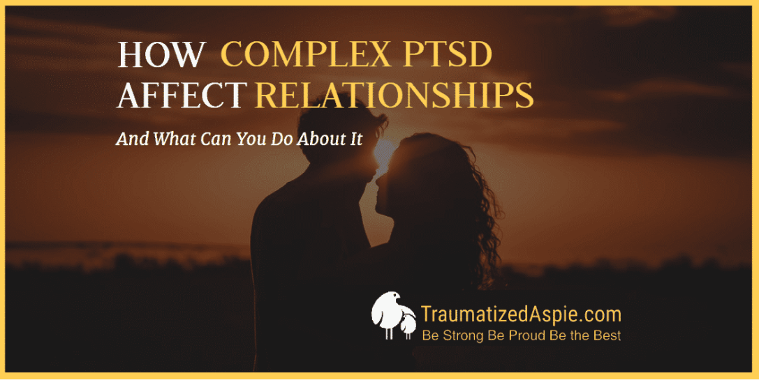 How Does Complex PTSD Affect Interpersonal Relationships?