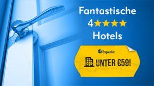 fantastische 4sterne hotels unter 59 Euro