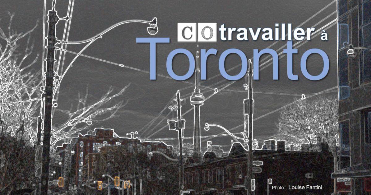 Cotravailler à Toronto