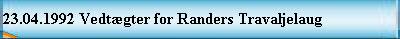 23.04.1992 Vedtægter for Randers Travaljelaug