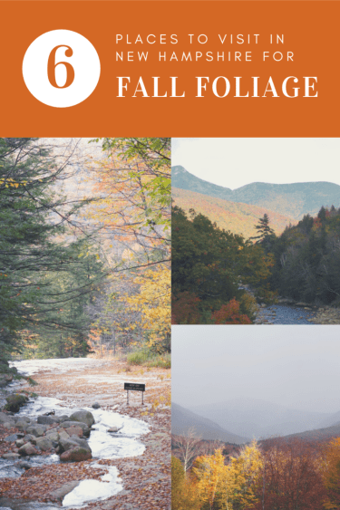 6 Places to Visit in NH for Fall Foliage