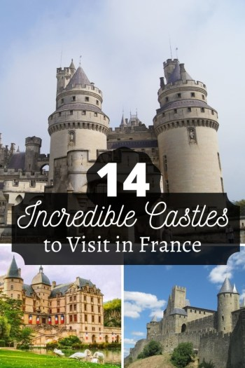 14 Incredible Castles in France Pin
