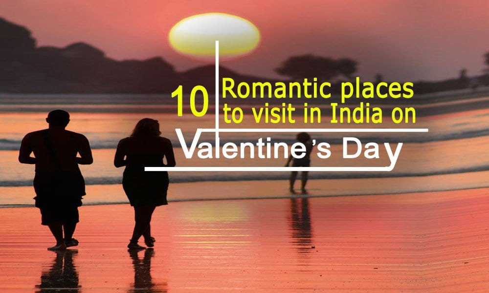 10 Romantic Places To Visit In India On Valentines Day