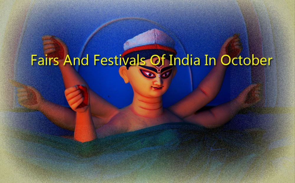 Fairs And Festivals Of India In October