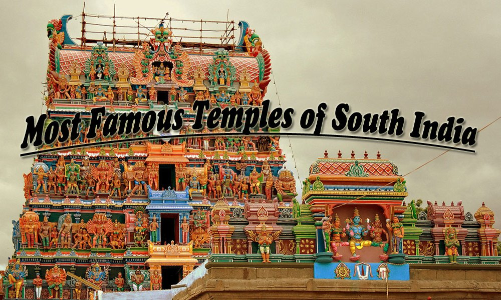 Most Famous Temples of South India