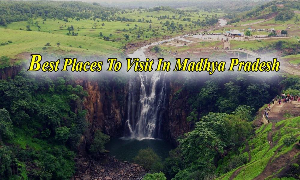 best places to visit in madhya pradesh