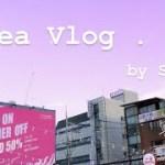 Korea Vlog in Seoul _ソウルひとり旅 (한국 혼자 여행)