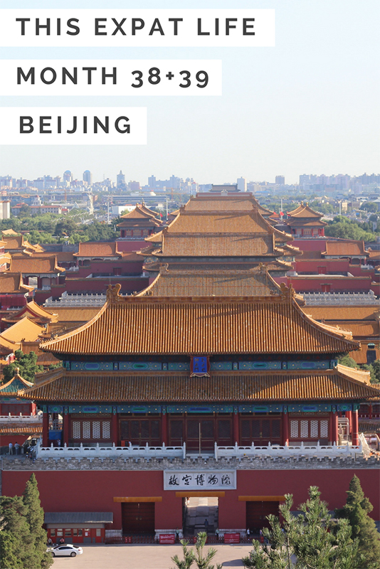 This Expat Life: Month 38+39 (Beijing)