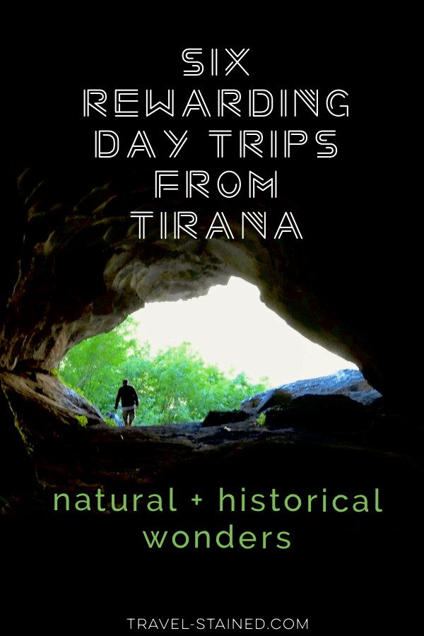 These 6 rewarding day trips from Tirana are just an hour away from the chaotic capital. They include incredible natural and historical sites, and even a statue of George W. Bush.