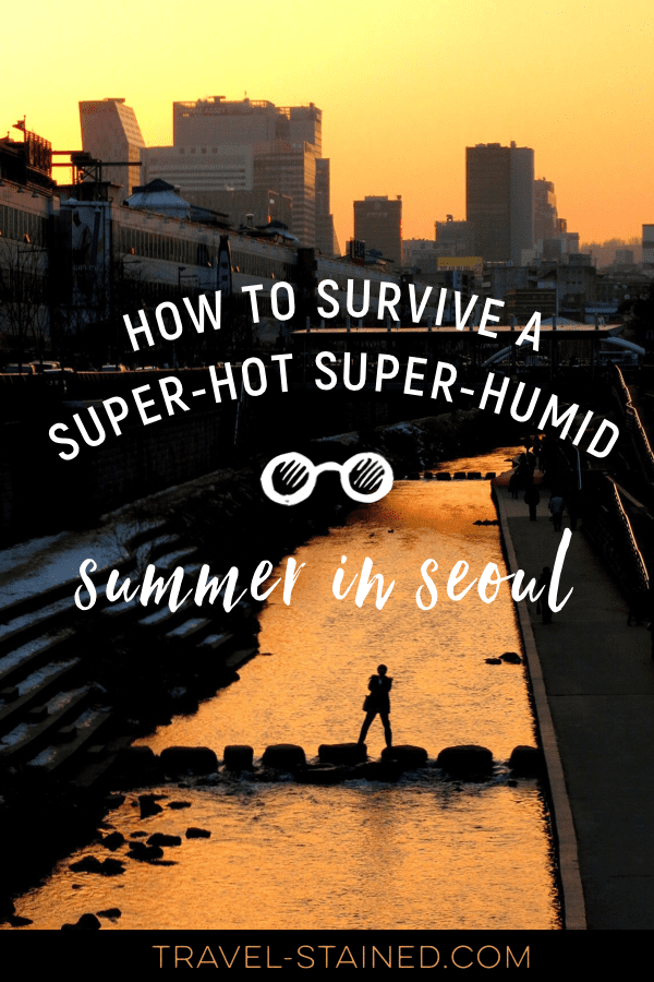 Summer in Seoul, Korea is no joke. The monsoon rains, super high humidity and soaring temperatures make visiting during summer a challenge. Learn all the tricks locals use to survive a Seoul summer.