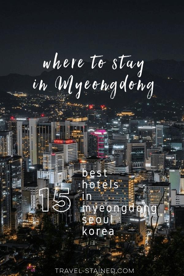 15 Best Hotels in Myeongdong