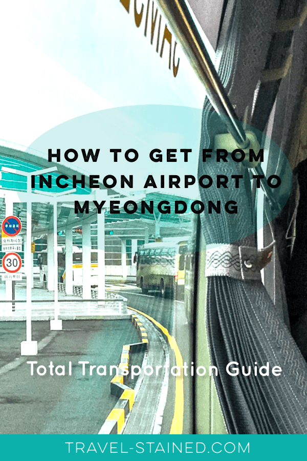 incheon airport to myeongdong pin