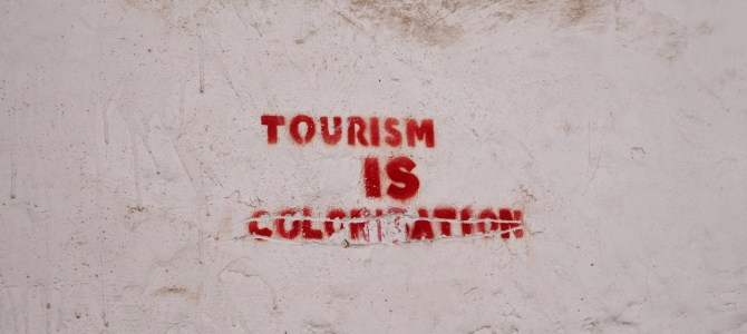 Tourism as Colonisation