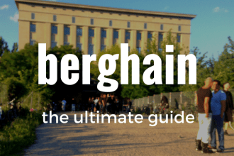 Berghain: The Ultimate Guide. What to Wear | How to get in | Techno | Panorama Bar | Berlin