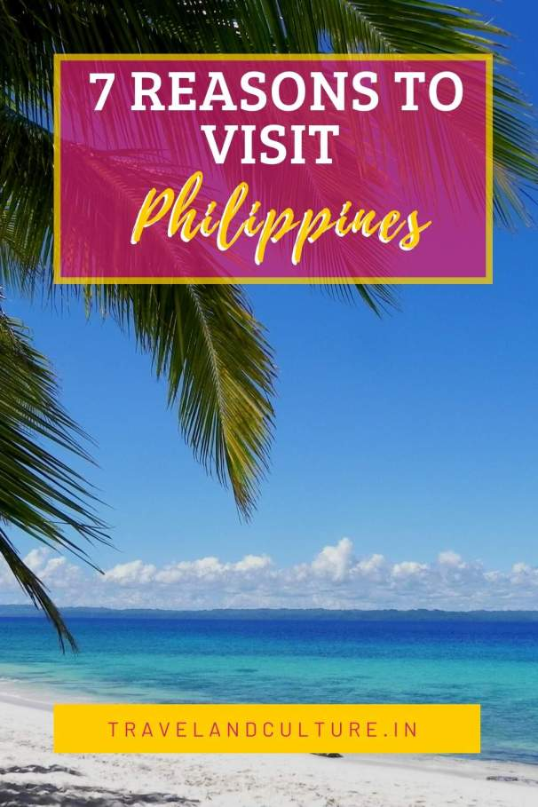 7 reasons to visit Philippines