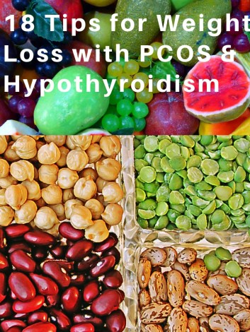18 Tips for Weight Loss with PCOS and Hypothyroidism.  Organic ACV, Omega 3, Magnesium and important supplements help with weight loss in Obese women and girls with Pcos and hypothyroidism.  how to lose weight with pcos and hypothyroidism, best diets for weight loss with hypothyroidism and pcos