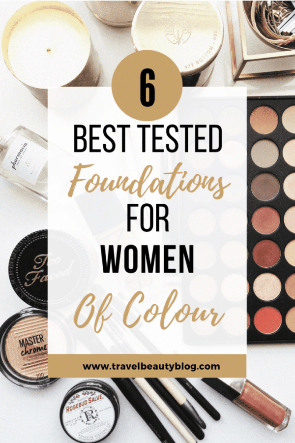 Foundations For Black Women | Some Of The Best Tested Foundations For Black Women | Travel Beauty Blog | Beauty Products | Makeup For Dark Skin