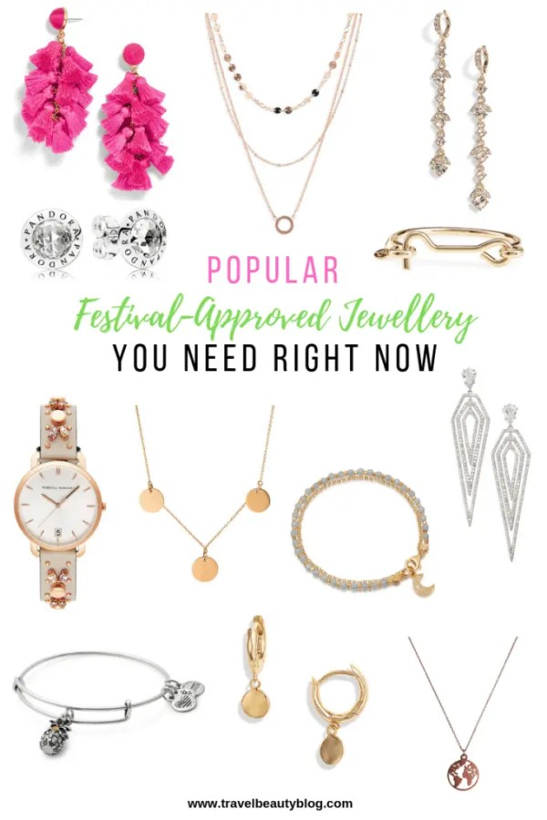 Popular Festival Approved Jewellery You Need Right Now | Travel Beauty Blog | Spring Jewelry Trends