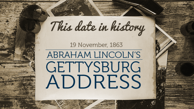 This date in history, Gettysburg Address