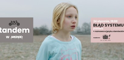 """Niemiecki tandem językowy w kinie AMONDO z filmem """"BŁĄD SYSTEMU"""""""